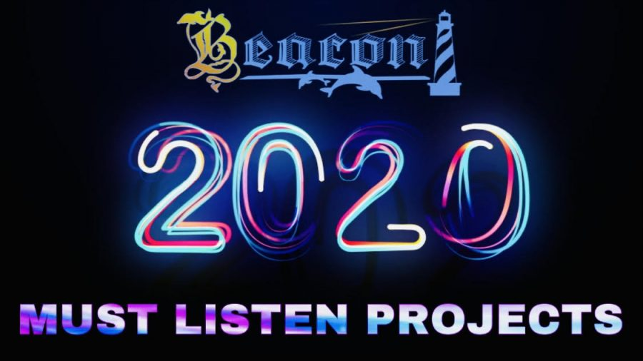 2020's Must Listen Projects